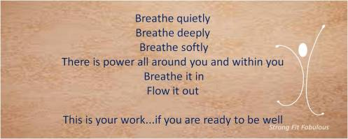 Breathe quietly