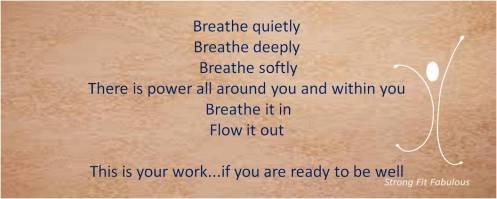 Breathe quietly